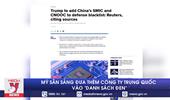 Mỹ sẵn sàng đưa thêm công ty Trung Quốc vào danh sách đen