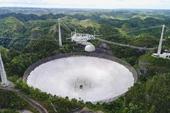 Kính thiên văn khổng lồ của Đài quan sát Arecibo- Puerto Rico bất ngờ sụp đổ