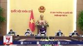 Khai mạc Phiên họp thứ 51 Ủy ban Thường vụ Quốc hội