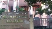 Nguyên Chánh án TAND tỉnh Hà Tĩnh bị đề nghị xử lý kỷ luật