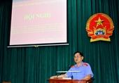 Đảng bộ VKSND tỉnh Tây Ninh quán triệt Nghị quyết Đại hội Đảng bộ tỉnh lần thứ XI