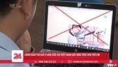 Cảnh báo về tin giả 9 loại sữa tại Việt Nam gây ung thư cho trẻ em