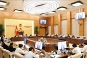 Ngày 11 1, khai mạc Phiên họp thứ 52 của Ủy ban Thường vụ Quốc hội khóa XIV
