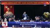 Ngày 22 1, khai trương Trung tâm Báo chí phục vụ Đại hội XIII của Đảng