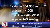 Xử phạt hơn 14 000 xe quá tải