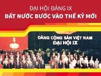 Đại hội Đảng IX Đất nước bước vào thế kỷ mới