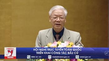 Tổng Bí thư, Chủ tịch nước Nguyễn Phú Trọng: Tập trung dốc sức để tổ chức thắng lợi cuộc bầu cử