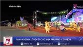 Đề nghị tạm ngừng lễ hội ở các địa phương có dịch