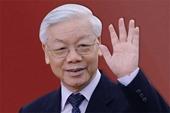 Truyền thông quốc tế đánh giá cao Tổng Bí thư Nguyễn Phú Trọng tái đắc cử nhiệm kỳ XIII