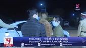 Thừa Thiên – Huế bắt 3 đối tượng đưa người nhập cảnh trái phép