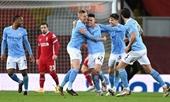 Man City hủy diệt Liverpool Ai cản nổi Cuồng phong xanh