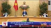 Nỗ lực để có vaccine COVID-19 ngay trong tháng 2