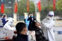 Hà Nội Khoảng 45 000 người về từ vùng dịch đã được lấy mẫu xét nghiệm
