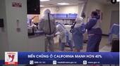 Biến chủng SAR-CoV-2 ở California Mỹ làm tăng nguy cơ tử vong gấp 11 lần