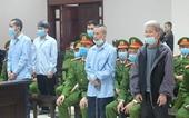 Xét xử phúc thẩm vụ Đồng Tâm Bác toàn bộ kháng cáo của 6 bị cáo