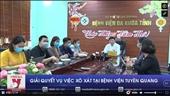 Giải quyết vụ việc xô xát tại bệnh viện Tuyên Quang