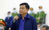 """Xét xử vụ Ethanol Phú Thọ Bị cáo Đinh La Thăng vẫn """"xảo biện"""" về việc chỉ định thầu"""