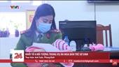 Khởi tố 8 đối tượng trong vụ án mua bán trẻ sơ sinh sang Trung Quốc