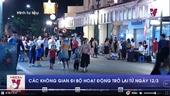 Phố đi bộ Hà Nội hoạt động trở lại từ ngày 12 3