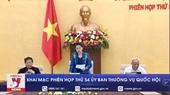 Khai mạc Phiên họp thứ 54 Ủy ban Thường vụ Quốc hội