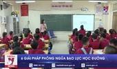 6 giải pháp phòng ngừa bạo lực học đường