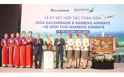 """Bamboo Airways và Sacombank ký kết hợp tác toàn diện """" Hai thương hiệu, triệu giá trị"""""""