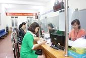 BHXH Việt Nam giảm còn 25 thủ tục hành chính trong lĩnh vực BHXH, BHYT