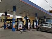 Xăng dầu tăng giá từ 15 giờ chiều nay