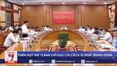Phiên họp thứ 12 Ban Chỉ đạo Cải cách tư pháp Trung ương