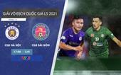 CLB Hà Nội - CLB Sài Gòn Mục tiêu 3 điểm  17h00 trên VTV5