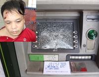 Đã bắt được nghi phạm đập phá hàng loạt trụ ATM