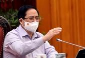 Thủ tướng Phạm Minh Chính Tổng lực dập dịch, chấm dứt ngay tâm lý trông chờ, ý lại cấp trên