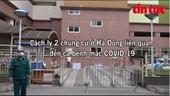 Cách ly hai chung cư ở Hà Đông liên quan đến ca mắc COVID-19
