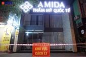 Khởi tố vụ án làm lây lan dịch COVID-19 tại Thẩm mỹ viện Amida