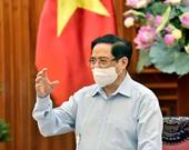 Thủ tướng  Khắc phục nhược điểm, bất cập trong phòng, chống dịch, chống từ sớm, từ xa