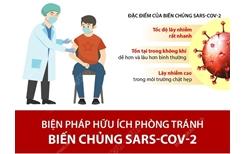 Biện pháp hữu ích phòng tránh biến chủng SARS-CoV-2