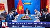Việt Nam đề nghị Hoa Kỳ hỗ trợ tiếp cận vắc xin