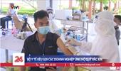 Bộ trưởng Bộ Y tế Chỉ có vắc xin phòng COVID-19 mới đưa được cuộc sống trở lại bình thường
