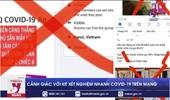 Cảnh giác với kit xét nghiệm nhanh COVID-19 được rao bán trên mạng