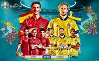 UEFA EURO 2020 hôm nay Tâm điểm ĐT Tây Ban Nha - ĐT Thụy Điển