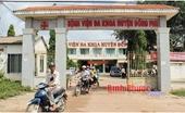 Cách chức tất cả chức vụ trong Đảng đối với Bí thư Đảng ủy Trung tâm Y tế huyện Đồng Phú