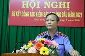 VKSND Phú Yên xác định 6 nhiệm vụ trọng tâm công tác 6 tháng cuối năm 2021
