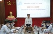 BHXH Việt Nam Nỗ lực triển khai công tác chuyển đổi số, lấy người dân làm trung tâm