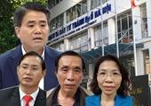 Đề nghị truy tố ông Nguyễn Đức Chung và hàng loạt nguyên lãnh đạo Sở KH-ĐT Hà Nội