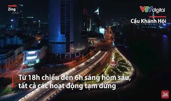TP Hồ Chí Minh vắng lặng sau quy định hạn chế ra đường từ 18h
