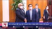 Thủ tướng tiếp Đại sứ Cộng hòa Cuba đến chào xã giao