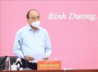 Chủ tịch nước Nguyễn Xuân Phúc Bình Dương cần giảm tải hệ thống y tế trong chống dịch COVID-19