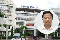 NÓNG Sai phạm tại Đại học Đông Đô VKSND tối cao truy tố 10 bị can