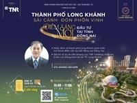 Long Khánh - điểm sáng đầu tư bất động sản mới tại Đồng Nai