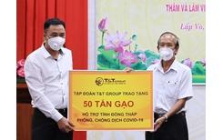 T T Group trao tặng 140 000 bộ kit test nhanh COVID-19 và 150 tấn gạo hỗ trợ một số tỉnh phía Nam chống dịch